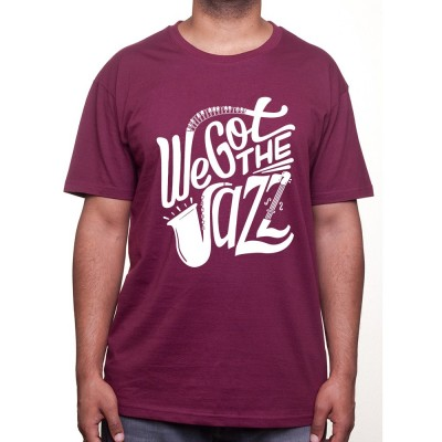 We got the Jazz - Tshirt Homme