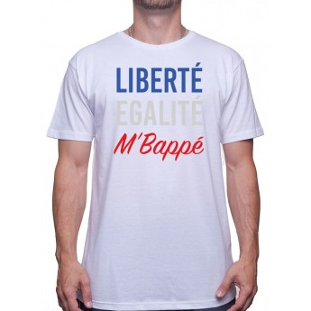 Liberte EgaltÈ MbappÈ - Tshirt foot Tshirt Homme Sport