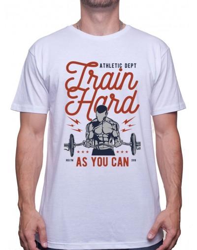 Train Hard - Tshirt Tshirt Homme Sport