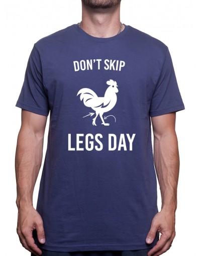 Don't Skip Legs Day - Tshirt Tshirt Homme Sport