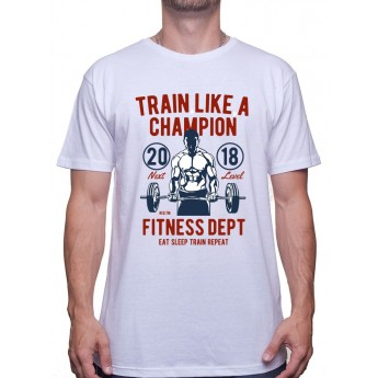 Train Like A Champion - Tshirt Tshirt Homme Sport