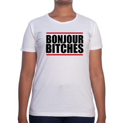 Bonjour Bitches - Tshirt