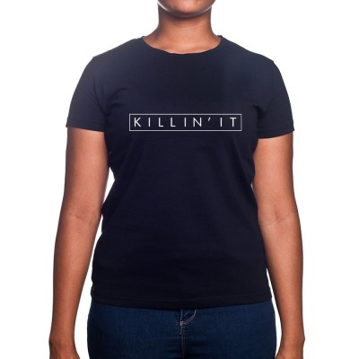 Killin'it - Tshirt