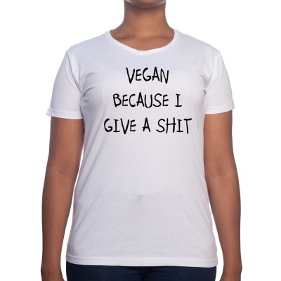 Vegan cause i give a shit - Tshirt