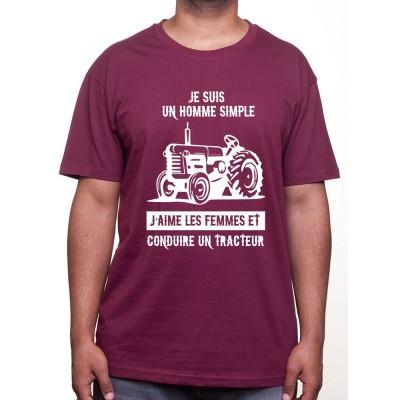 Je suis un homme simple - Tshirt Humour Agriculteur