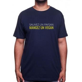 Sauvez un paysan, mangez un Vegan - Tshirt Humour Agriculteur