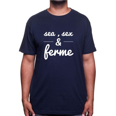 Sea, sex and fermier - Tshirt Humour Agriculteur