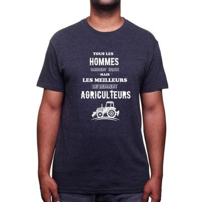 Tous les hommes naissent égaux - Tshirt Humour Agriculteur