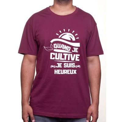 Quand je cultive je suis heureux - Tshirt Humour Agriculteur T-shirt Homme