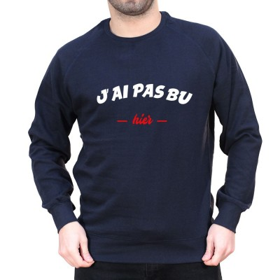 J'ai pas bu hier - Sweat