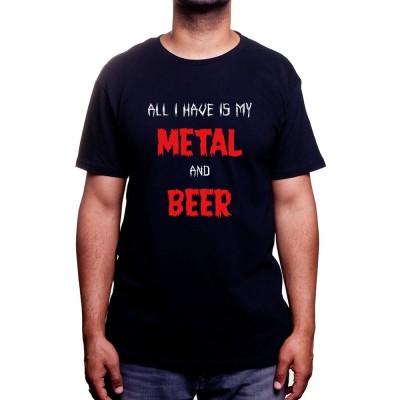 All i have is Metal and Beer - Tshirt Rock Tshirt Rock & Métal