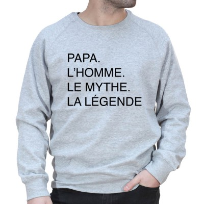 Papa L'homme, le mythe, la légende - Sweat col rond (Crewneck) Sweat Homme