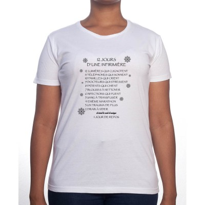 12 Jours avec une infirmiere - Tshirt Femme Infirmière