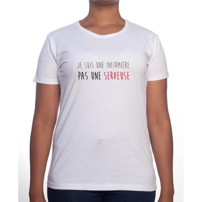 je suis une infirmiere pas une serveuse - Tshirt Femme Infirmière