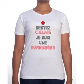Restez calme je suis une infirmière - Tshirt Femme Infirmière Tshirt femme Infirmière
