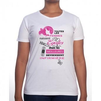 toutes les femmes-naissent-egaux meilleures infirmiere - Tshirt Femme Infirmière Tshirt femme Infirmière