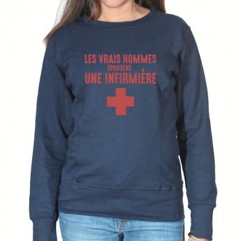 Vrais hommes marient une infirmière - Sweat Femme Infirmière Sweat crewneck femme Infirmière