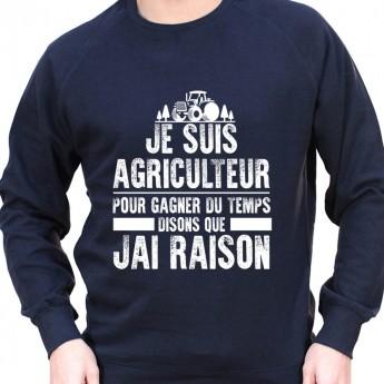 Je suis Agriculteur pour gagner du temps disons que j'ai raison - Sweat Crewneck Homme Agriculteur Sweat Homme agriculteur