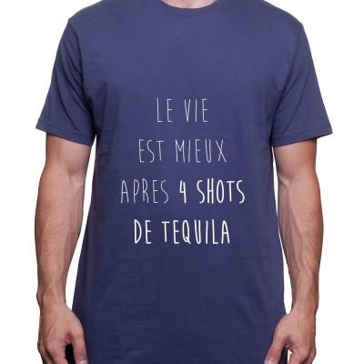La vie est plus belle apres 4 shot – Tshirt Homme Alcool