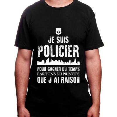 Je suis un policier pour gagner du temps disons que j'ai toujours raison - Tshirt Homme Policier Tshirt Homme Policier