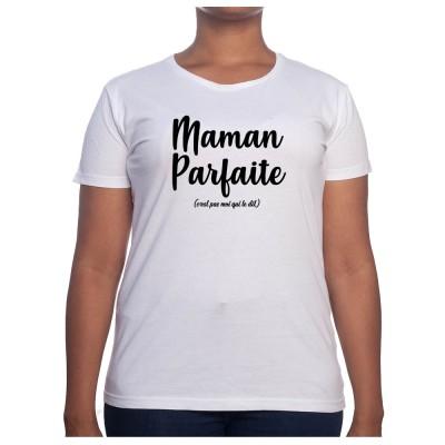 Maman parfaite - Tshirt Cadeau Maman Homme